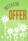 Weekend Offer!